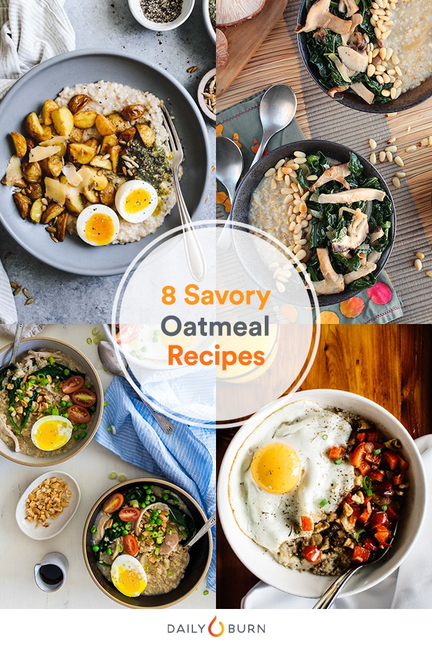 8 Savory Oatmeal Recipes You'll Crave Beyond Breakfast